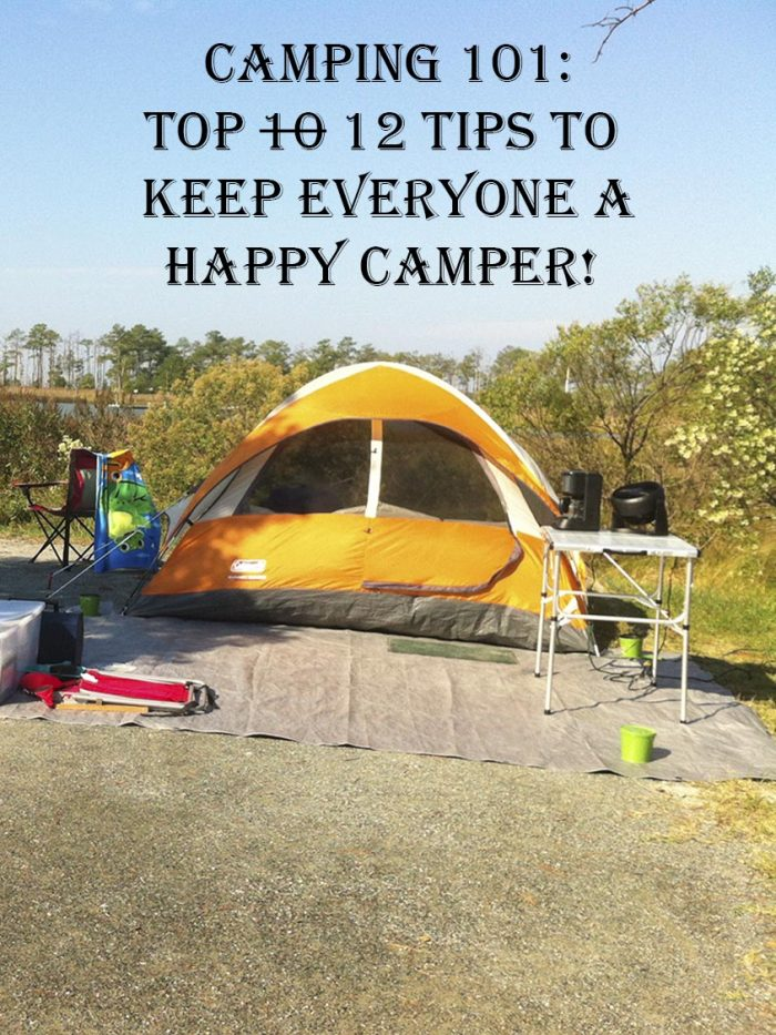 12 Tips to Keep Everyone A Happy Camper